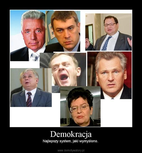 Demokracja – Najlepszy system, jaki wymyślono.