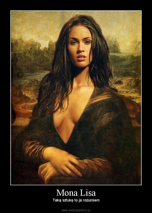Mona Lisa – Taką sztukę to ja rozumiem