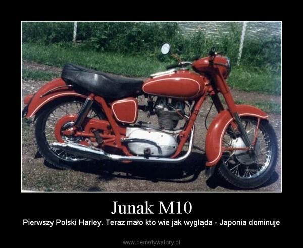 Junak M10 – Pierwszy Polski Harley. Teraz mało kto wie jak wygląda - Japonia dominuje