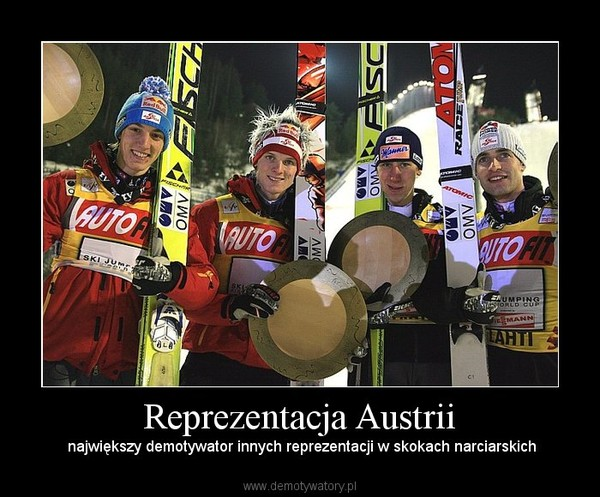 Reprezentacja Austrii –  największy demotywator innych reprezentacji w skokach narciarskich