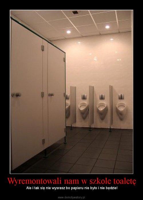 Wyremontowali nam w szkole toaletę