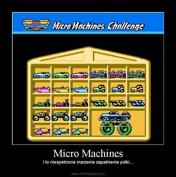 Micro Machines – I to niespełnione marzenie zapełnienia półki...