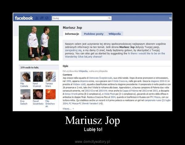 Mariusz Jop –  Lubię to!