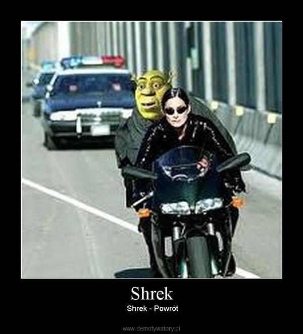 Shrek –  Shrek - Powrót