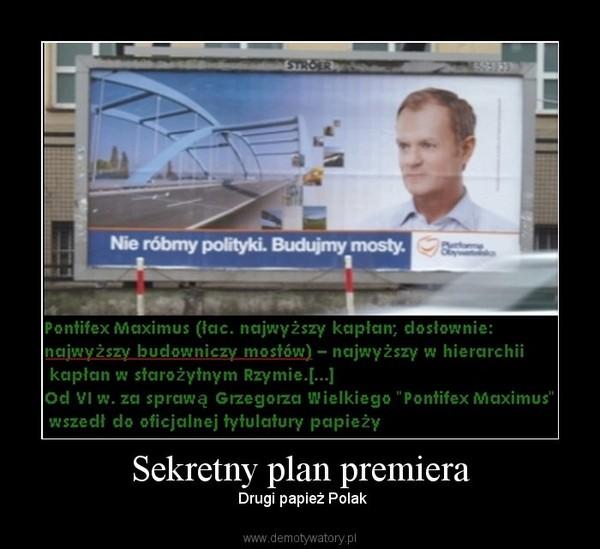 Sekretny plan premiera –  Drugi papież Polak