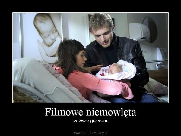 Filmowe niemowlęta –  zawsze grzeczne