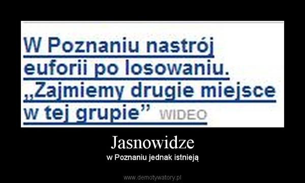 Jasnowidze – w Poznaniu jednak istnieją