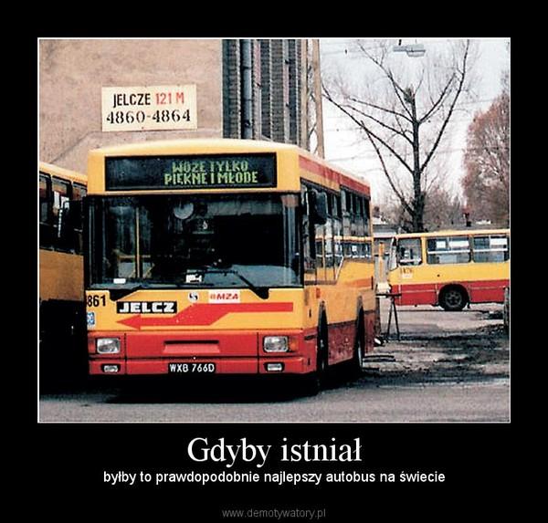 Gdyby istniał – byłby to prawdopodobnie najlepszy autobus na świecie
