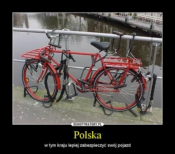 Polska – w tym kraju lepiej zabezpieczyć swój pojazd