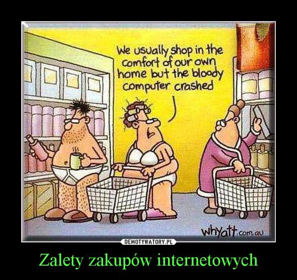 Zalety zakupów internetowych –