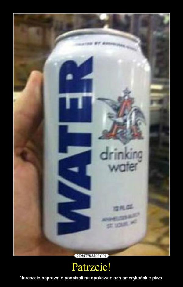 Patrzcie! – Nareszcie poprawnie podpisali na opakowaniach amerykańskie piwo!