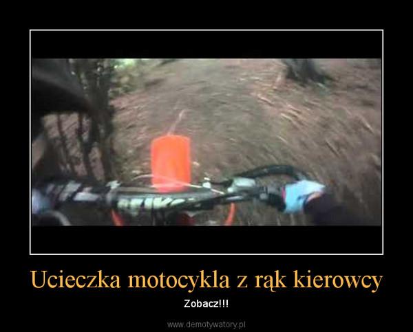 Ucieczka motocykla z rąk kierowcy – Zobacz!!!