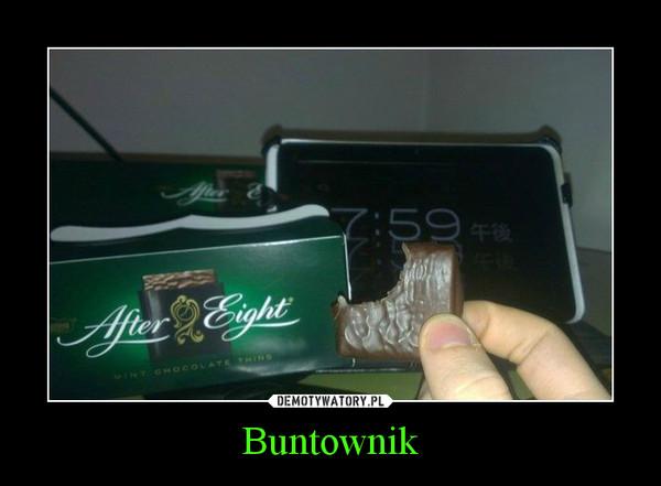Buntownik –