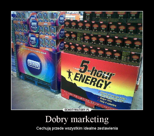 Dobry marketing – Cechują przede wszystkim idealne zestawienia