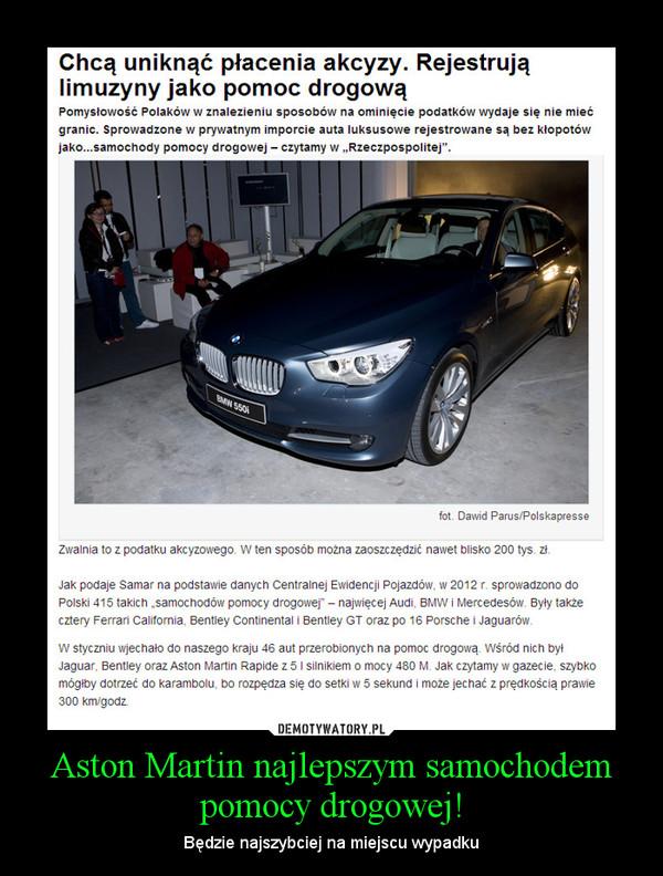 Aston Martin najlepszym samochodem pomocy drogowej! – Będzie najszybciej na miejscu wypadku