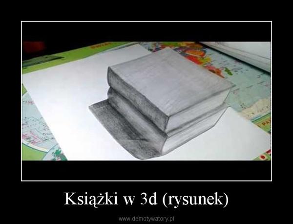 Książki w 3d (rysunek) –