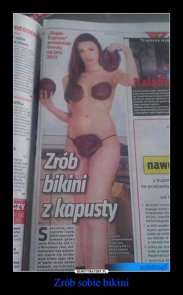Zrób sobie bikini –