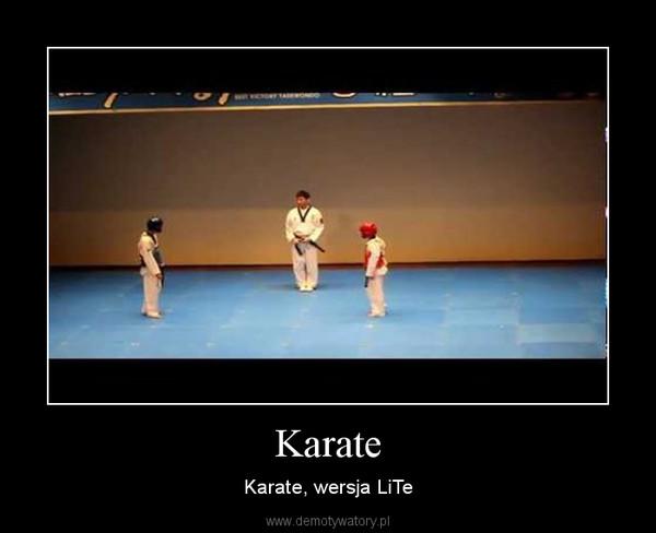 Karate – Karate, wersja LiTe