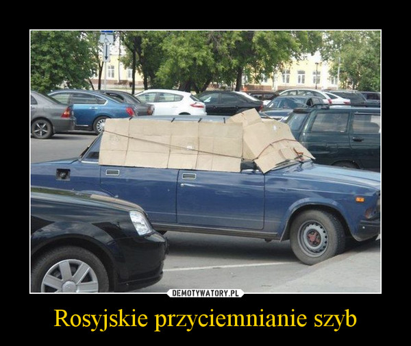Rosyjskie przyciemnianie szyb –