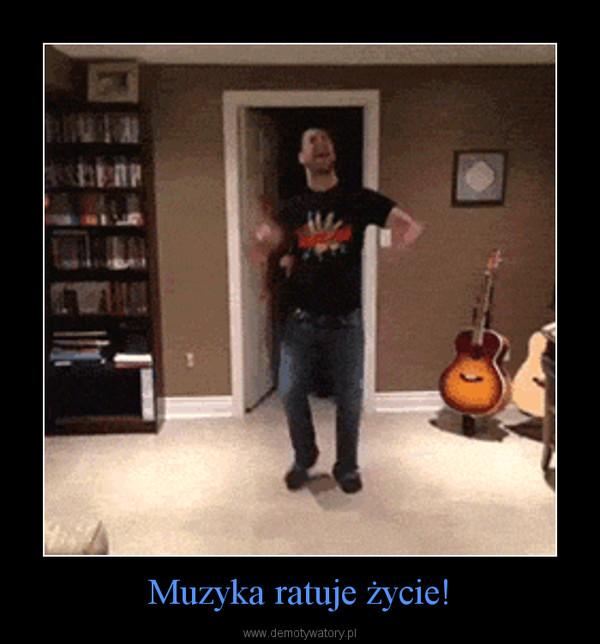 Muzyka ratuje życie! –