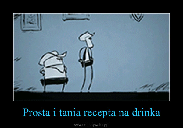 Prosta i tania recepta na drinka –