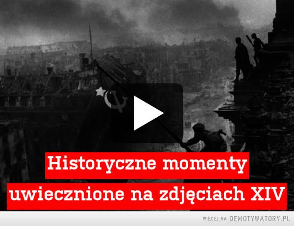 Historyczne momenty –