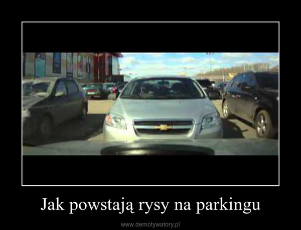 Jak powstają rysy na parkingu –