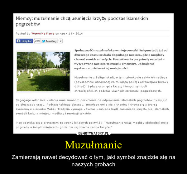 Muzułmanie – Zamierzają nawet decydować o tym, jaki symbol znajdzie się na naszych grobach