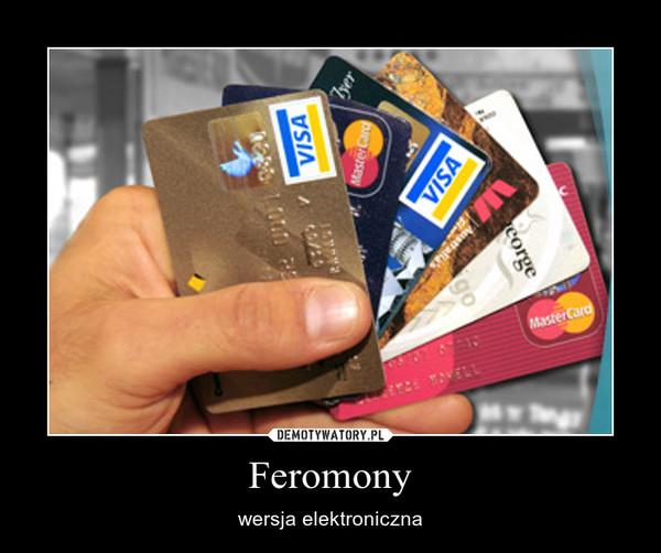 Feromony – wersja elektroniczna