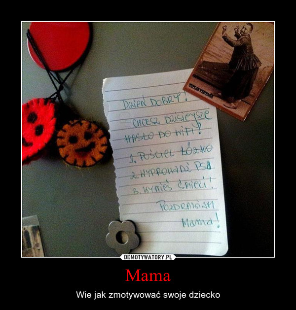 Mama – Wie jak zmotywować swoje dziecko