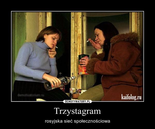 Trzystagram – rosyjska sieć społecznościowa