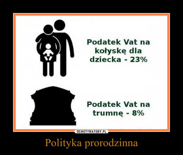 Polityka prorodzinna –