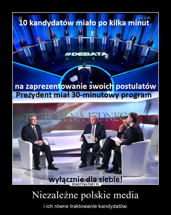 Niezależne polskie media – i ich równe traktowanie kandydatów.
