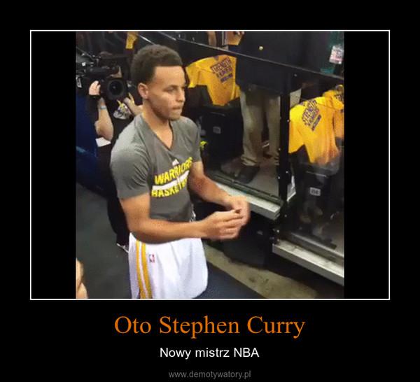 Oto Stephen Curry – Nowy mistrz NBA