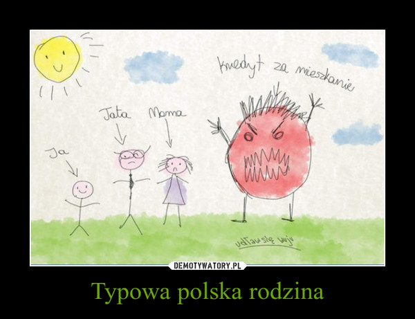 Typowa polska rodzina –