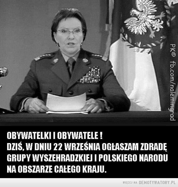 Obywatelki i obywatele ogłaszam zdradę Polski i Grupy Wyszehradzkiej –