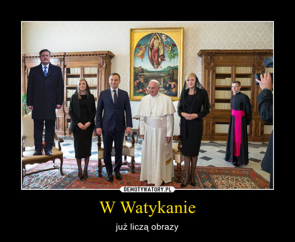 W Watykanie – już liczą obrazy