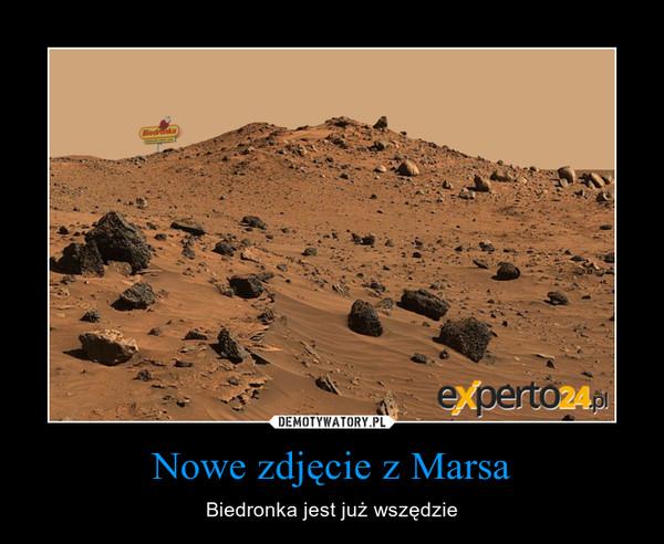 Nowe zdjęcie z Marsa – Biedronka jest już wszędzie