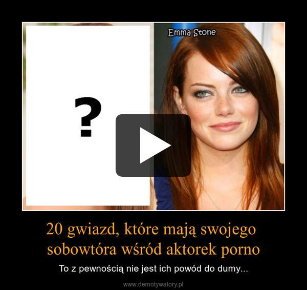 20 gwiazd, które mają swojego sobowtóra wśród aktorek porno – To z pewnością nie jest ich powód do dumy...