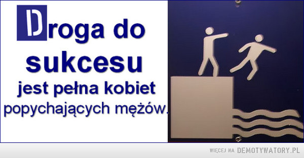 Droga do sukcesu... –