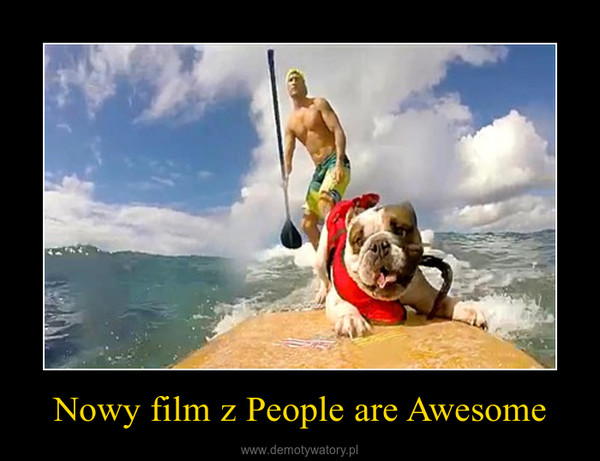 Nowy film z People are Awesome –