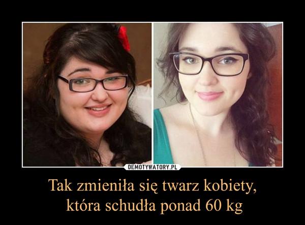 Tak zmieniła się twarz kobiety, która schudła ponad 60 kg –