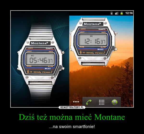 Dziś też można mieć Montane – ...na swoim smartfonie!