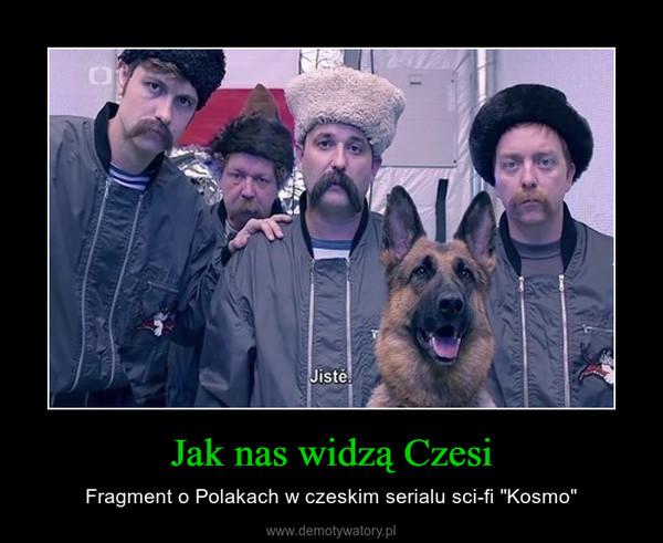 """Jak nas widzą Czesi – Fragment o Polakach w czeskim serialu sci-fi """"Kosmo"""""""