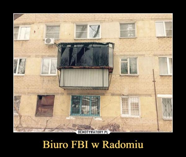Biuro FBI w Radomiu –