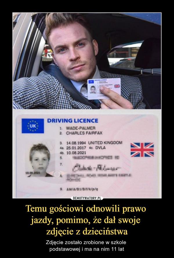 Temu gościowi odnowili prawo jazdy, pomimo, że dał swoje zdjęcie z dzieciństwa – Zdjęcie zostało zrobione w szkole podstawowej i ma na nim 11 lat