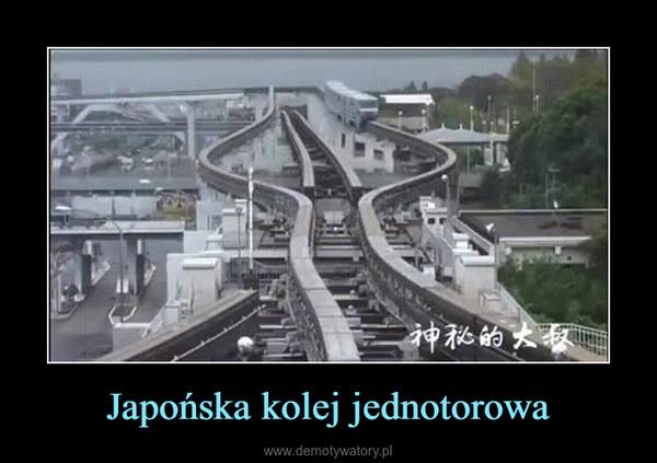 Japońska kolej jednotorowa –