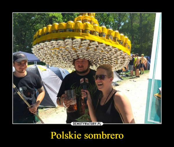 Polskie sombrero –
