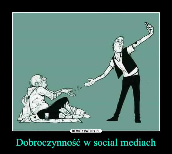 Dobroczynność w social mediach –