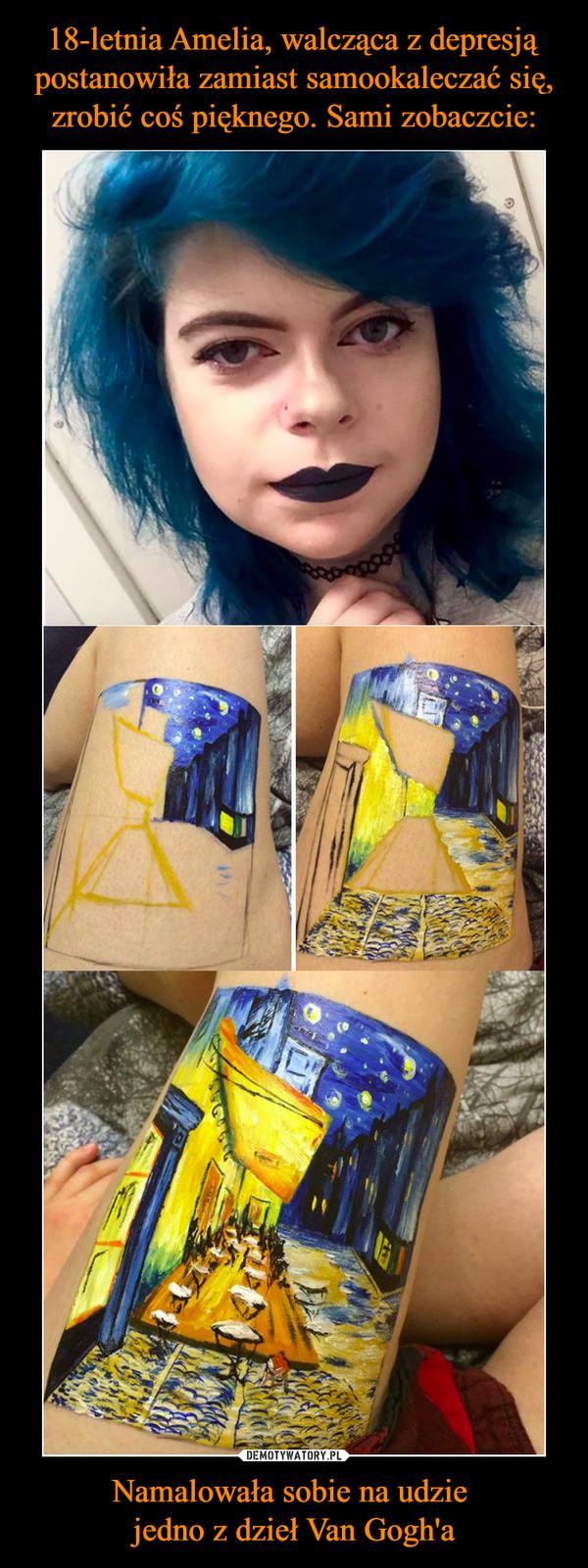 Namalowała sobie na udzie jedno z dzieł Van Gogh'a –